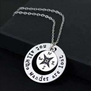 Compass not all who wander necklace